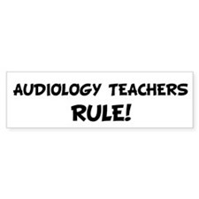AUDIOLOGY TEACHERS Rule! Bumper Car Sticker