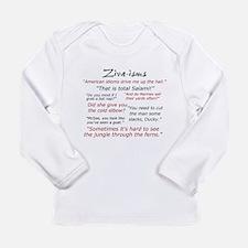 Ziva-isms Long Sleeve Infant T-Shirt
