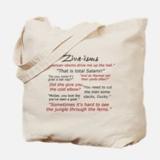 Ziva-isms Tote Bag