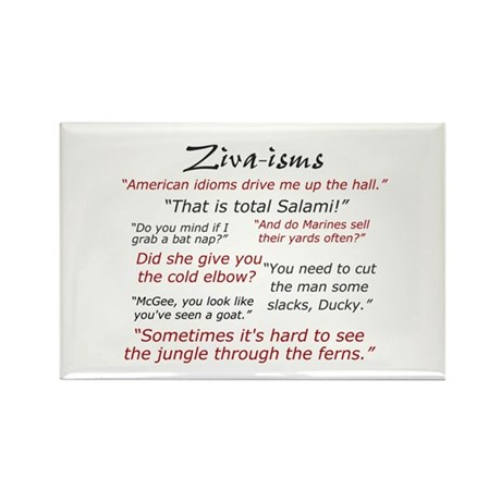 Ziva-isms Rectangle Magnet