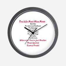 Pro-Life Means Gifts Wall Clock