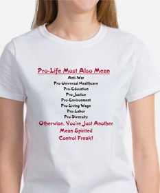 Pro-Life Means Gifts Tee