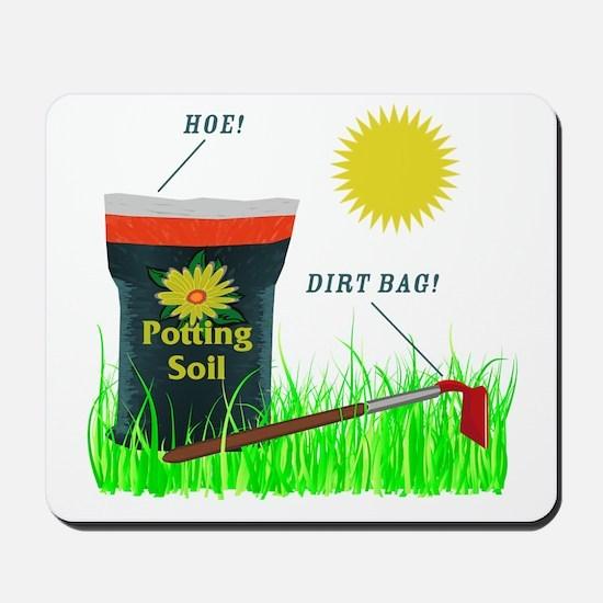 Dirt Bag Mousepad
