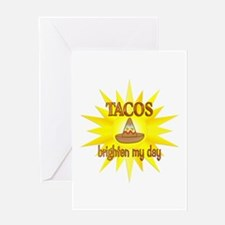 Tacos Brighten Greeting Card