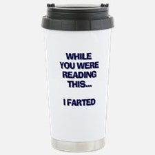 While you were reading this.. Travel Mug