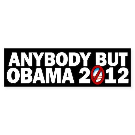 Anybody but Obama Sticker (Bumper)