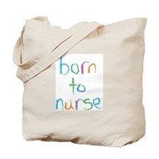 Born to Nurse Breastfeeding Tote Bag