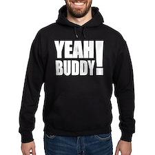 Yeah Buddy! (White) Hoodie