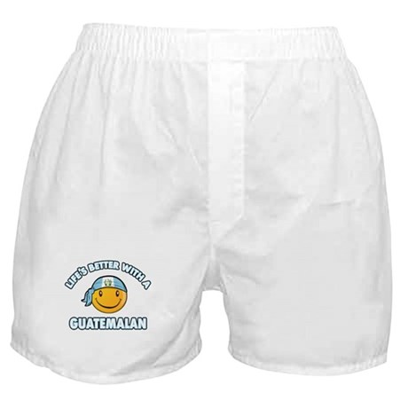 Life's better with a Guatemalan Boxer Shorts