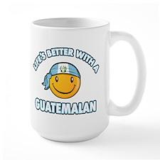 Life's better with a Guatemalan Mug