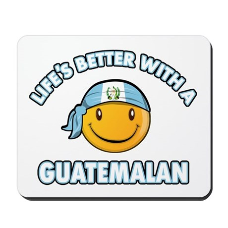 Life's better with a Guatemalan Mousepad