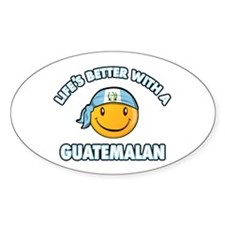 Life's better with a Guatemalan Decal