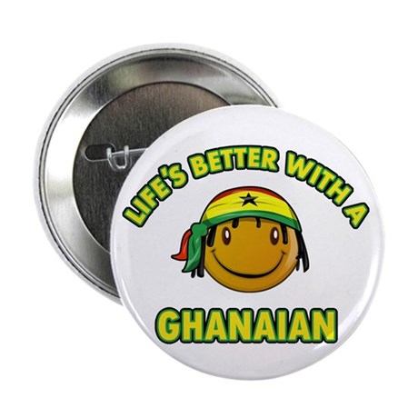 """Life's better with a Ghanaian 2.25"""" Button (100 pa"""