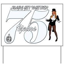 75th Anniversary Home Yard Sign