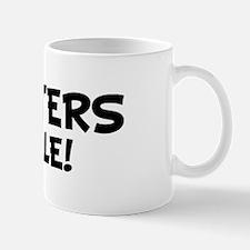 HUNTERS Rule! Mug