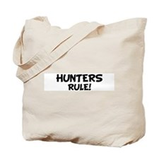 HUNTERS Rule! Tote Bag