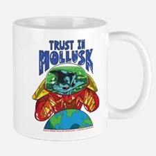 Trust in Mollusk, Mug