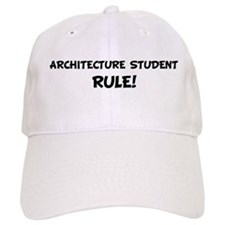 ARCHITECTURE STUDENT Rule! Baseball Cap