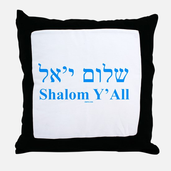 Shalom Y'All English Hebrew Throw Pillow