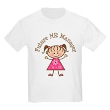 Future HR Manager Girl T-Shirt