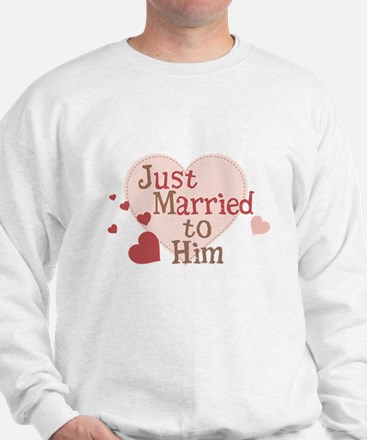 Just Married to Him Sweatshirt