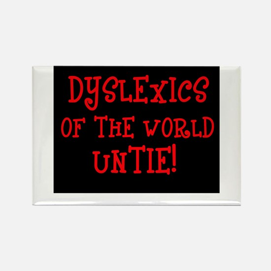 Dyslexics Untie! Rectangle Magnet