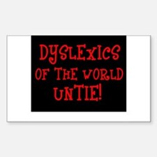 Dyslexics Untie! Rectangle Decal
