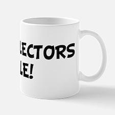 BILL COLLECTORS Rule! Mug