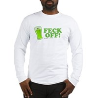Feck Off! Long Sleeve T-Shirt