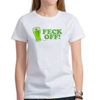 Feck Off! Women's T-Shirt