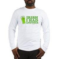 Irish I Had Another Long Sleeve T-Shirt