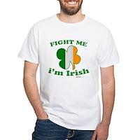 Fight Me Im Irish Clover Flag White T-Shirt
