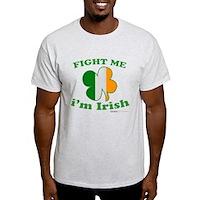 Fight Me Im Irish Clover Flag Light T-Shirt