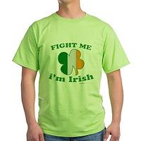 Fight Me Im Irish Clover Flag Green T-Shirt