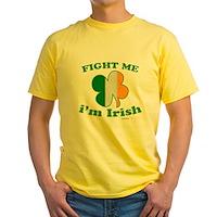 Fight Me Im Irish Clover Flag Yellow T-Shirt