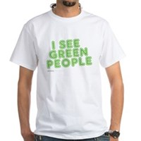 I See Green People White T-Shirt