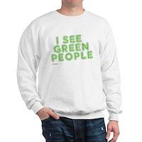 I See Green People Sweatshirt