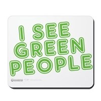 I See Green People Mousepad