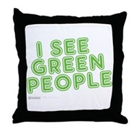I See Green People Throw Pillow