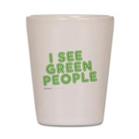 I See Green People Shot Glass