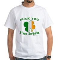 F You Im Irish Clover Flag White T-Shirt