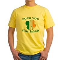 F You Im Irish Clover Flag Yellow T-Shirt