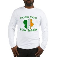 F You Im Irish Clover Flag Long Sleeve T-Shirt