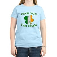 F You Im Irish Clover Flag Women's Light T-Shirt