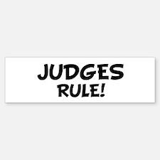 JUDGES Rule! Bumper Bumper Bumper Sticker