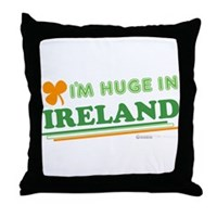 Im Huge In Ireland Throw Pillow
