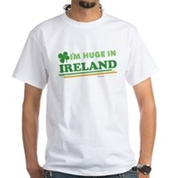 Im Huge In Ireland White T-Shirt