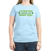 Everyone Loves An Irish Girl Women's Light T-Shirt