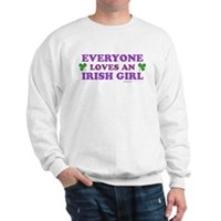 Everyone Loves An Irish Girl Pink Sweatshirt
