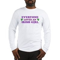 Everyone Loves An Irish Girl Pink Long Sleeve T-Sh